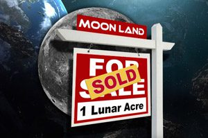 Moon Land Sold Here